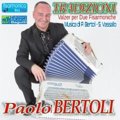 Scarica gratis i brani dell'album Tradizioni di Paolo Bertoli