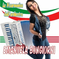 La Fisarmonica dell'Orchestra Emanuela Bongiorni-Emanuela Bongiorni