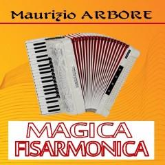 Magica Fisarmonica MAURIZIO ARBORE-Artisti Vari