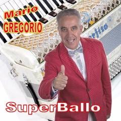 Scarica gratis i brani dell'album Super ballo di Mario Gregorio