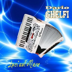 La fisarmonica solista di Dario Ghelfi-Dario Ghelfi